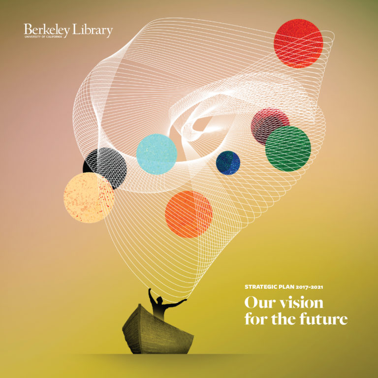 UC Berkeley Library Strategic Plan